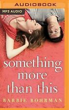 Something More Than This by Barbie Bohrman (2016, MP3 CD)