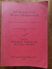 Bell Beakers of the western Mediterranean by W. Waldren, C. Kennard