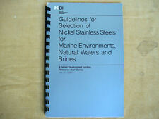 Guidelines for Selection of Nickel Stainless Steels for Marine Environments