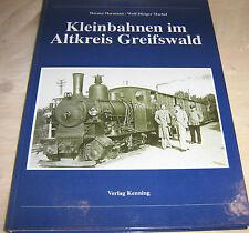 W. Hormann / W.-D. Machel - Kleinbahnen im Altkreis Greifswald