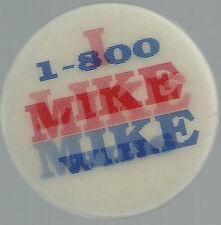 DUKAKIS 1-800-MIKE WINS I LIKE MIKE FLASHER PIN