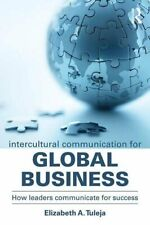 Intercultural Communication for Global Business, Tuleja Paperback**