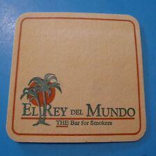 Beer Coaster >< EL REY Del MUNDO: the Bar for Smokers ~*~ Whippany, NEW JERSEY?