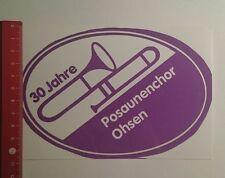 Aufkleber/Sticker: 30 Jahre Posaunenchor Ohsen (29111656)