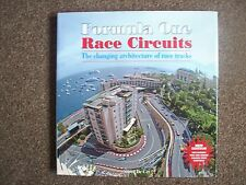 FORMULA ONE RACE CIRCUITS,THE CHANGING ARCHITECTURE OF RACE TRACKS