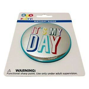 """It's My Day Pin Back Button Badge Multicolor 2-7/8"""" Diameter Not A Toy"""