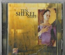 TEN SHEKEL SHIRT-MUCH ON  CD.