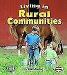 First Step Nonfiction - Communities: Living in Rural Communities by Kristin...