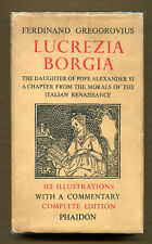 LUCREZIA BORGIA by Ferdinand Gregorovius - 1948 1st Edition Thus in DJ