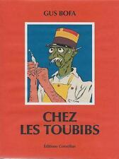GUS BOFA : CHEZ LES TOUBIBS - HUMOUR - CARICATURE - ILLUSTRATEUR - NEUF !