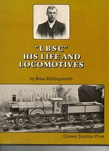"""LIVESTEAM..""""The Life & Locomotives of L.B.S.C.""""  by """"BRIAN HOLLINGSWORTH"""""""