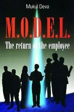 M. O. D. E. L the Return of the Employee by Deva, Mukul