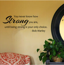 "Bob Marley Quote- You Never Know How Strong You Are Wall Decal- Black (24"" x12"")"