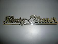 König Pilsener Schriftzug Typenschild Deko Werbung ca.50er