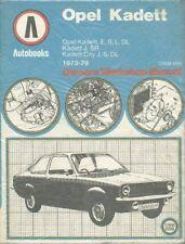OPEL KADETT C 1.0 1.2 SALOON HATCHBACK COUPE 1973 - 1979 WORKSHOP MANUAL * NEW *