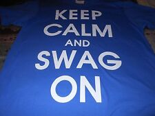 Mens KEEP CALM & SWAG ON blue short sleeved shirt + new with tag
