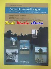 book libro delfina tromboni GENTE DI TERRA E DI ACQUE COMUNE FORMIGNANA fe (L36)