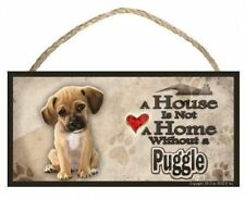 """Puggle (sitting view) """"A House is Not a Home"""" Dog Sign / Plaque featuring the ar"""