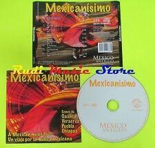 CD MEXICANISIMO Sones de oaxaca veracruz puebla chiapas ORCO C/P 010(Xs7) mc lp