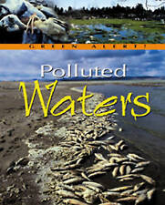 Polluted Waters  (Green Alert), New, Jennifer Stefanow Book