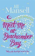 Meet Me at Beachcomber Bay,Jill Mansell