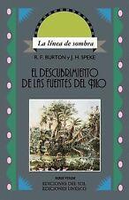 El Descubrimiento de las Fuentes del Nilo by John H. Speke (1996, Paperback)