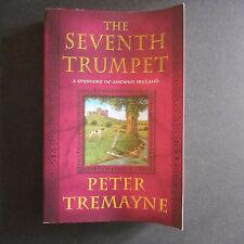 Seventh Trumpet Mystery of Ancient Ireland Peter Tremayne Peter Berresford Ellis