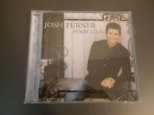 Your Man by Josh Turner (CD, Jan-2006, MCA Nashville)MINT CONDITION