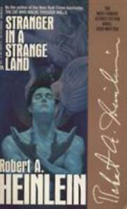 Stranger in a Strange Land by Heinlein, Robert A.