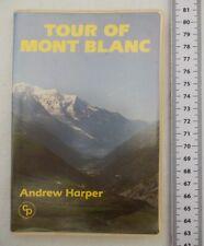 Tour Of Mont Blanc Guide Book Rock Climbing Gear Equipment