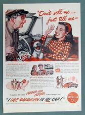 Original 1947 MacMillan Oil Ad DON'T SELL ME ....JUST TELL ME.. WHAT DO YOU USE?