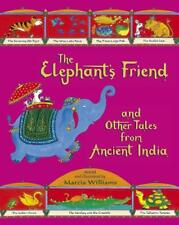 The Elephant's Friend and Other Tales from Ancient India, Williams, Marcia, New,