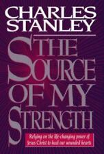 The Source of My Strength : Relying on the Life-Changing Power of Jesus Christ
