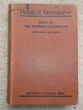 MODERN GEOGRAPHY BOOK V1 THE SOUTHERN CONTINENTS BY COYSH & TOMLINSON 1951 HBACK