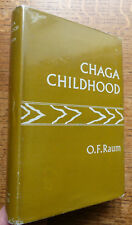 Chaga Childhood, A Description of Indigenous Education East Africa O.F.Raum VGC