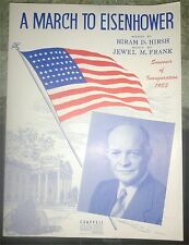 A MARCH TO EISENHOWER-SOUV OF INAUG 1953-HIS LIFE IN SONG+SHEET MUSIC