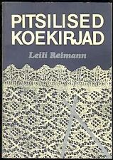 Leili Reimann - RARE KNITTING LACEMAKING MANUAL - Estonia 1986