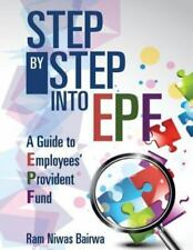 Step by Step into Epf : A Guide to Employees? Provident Fund by Ram Niwas...
