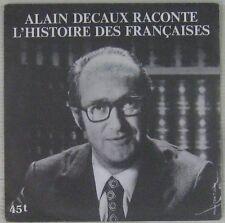 Alain Decaux raconte l'histoire aux français 45 tours Publicitaire Rombaldi