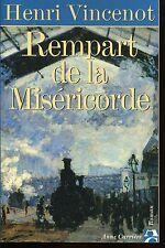 HENRI VINCENOT / REMPART DE LA MISERICORDE mémoires d'un enfant du rail+dessins
