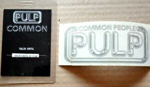 Pulp - Common People.  Backstage Pass and Promo Sticker - unused.  1995