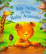 SAY HELLO TO THE BABY ANIMALS Ian Whybrow Ed Eaves NEW  paperback