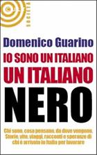 Io sono un italiano nero.