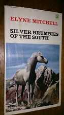 Silver Brumbies of the South  by Elyne Mitchell Granada paperback 0583300693