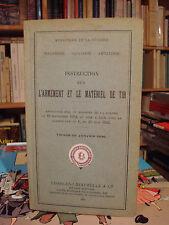 Instruction sur l'armement et le matériel de tir Charles-Lavauzelle 1936
