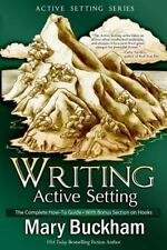 Writing Active Setting: The Complete How-to Guide with Bonus Section on Hooks V
