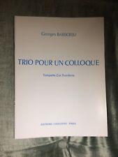 Georges Barboteu Trio pour un colloque trompette cor trombone Partition Choudens