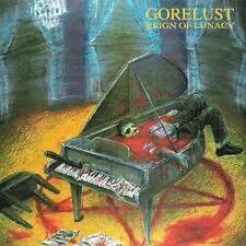 GORELUST - Reign Of Lunacy LP (compact Lightblue) Dismember Wombbath Utumno