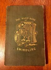 The Hand Book of Swindling, 1839 SCARCE! First Edition