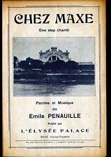 JOINVILLE-le-PONT (94) CHANSON PARTITION MUSIQUE ,Restaurant CHEZ MAXE ,ONE STEP